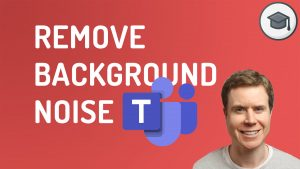Remove Background Noise On Teams-Feature Image