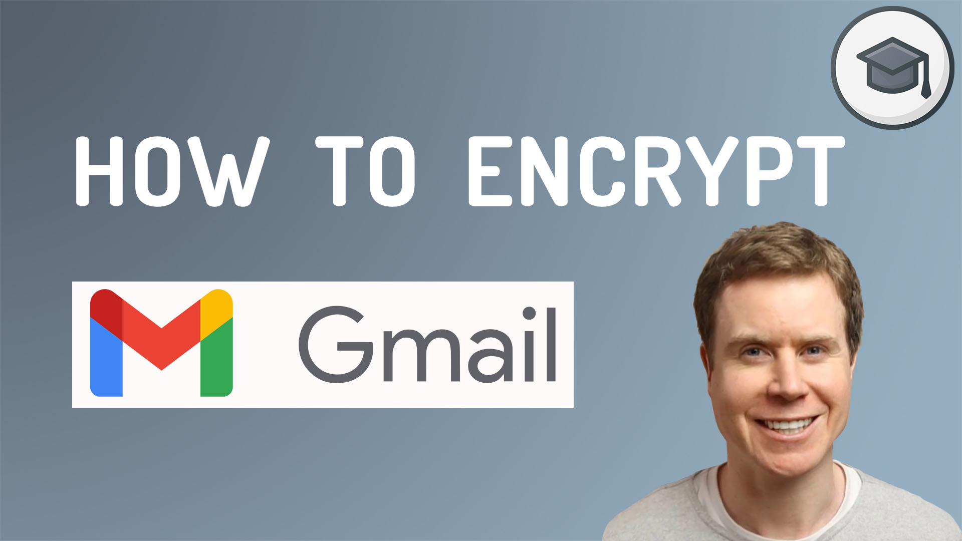 How To Encrypt Gmail - Feature Image